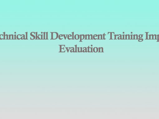 Technical Skill Development Training Impact Evaluation