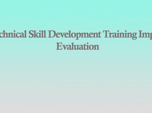 Technical Skill Development Training Impact Evaluation