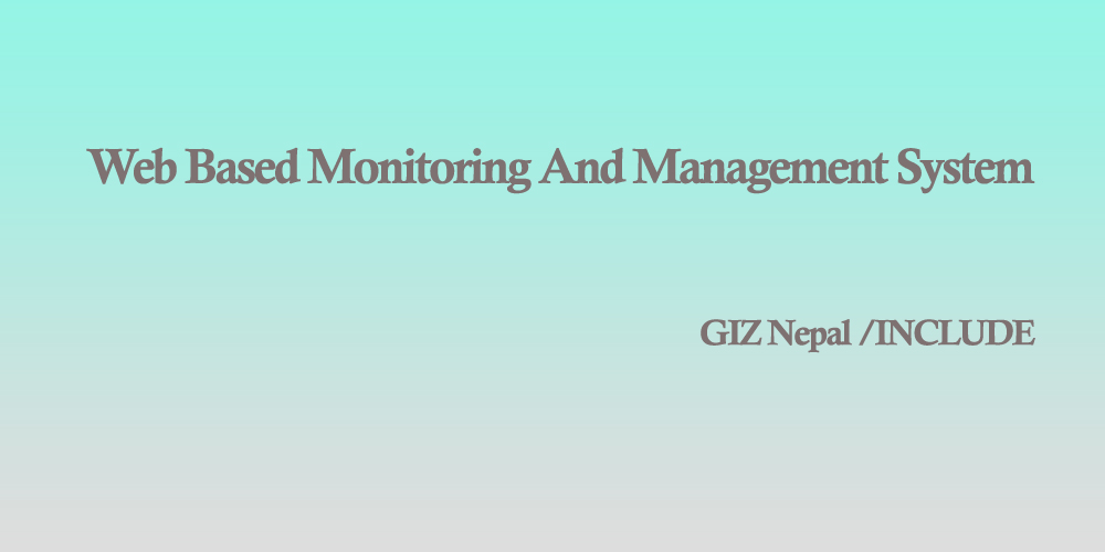 Web Based Monitoring And Management System