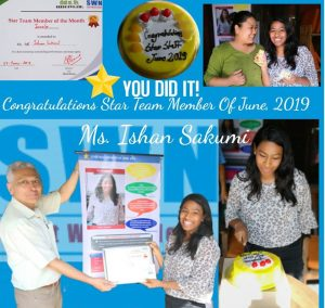 CONGRATULATIONS Ms. Ishan Sakumi for being selected as STAR TEAM MEMBER OF THE MONTH JUNE 2019 1